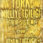 türkyorum-türk milliyetçiliği fikir sistemi