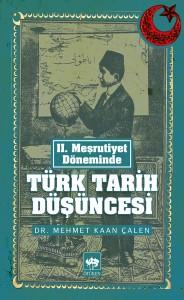 türkyorum - mehmet kaan çalen türk tarih düşüncesi